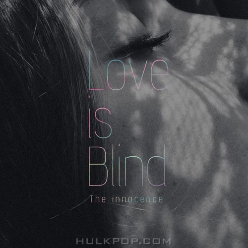 The Innocence – Love Is Blind – Single