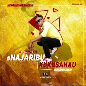 Download Audio | J Master - Najaribu Kukusahau