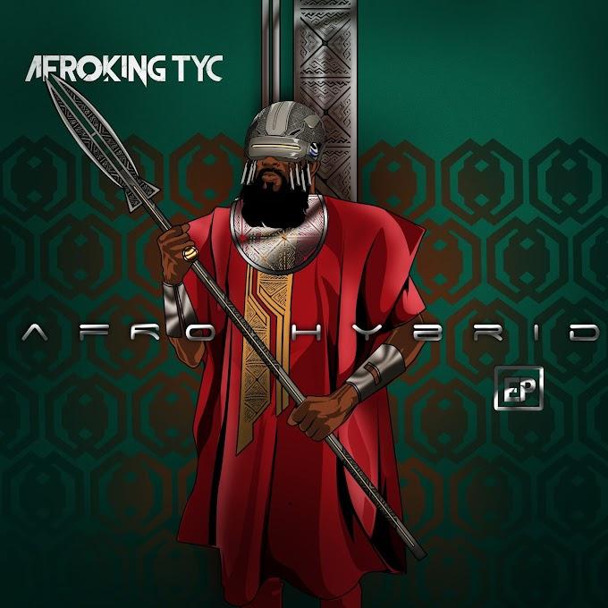 [EP] Afroking TYC - Afro Hybrid