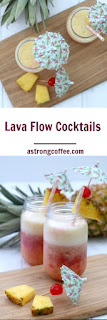 These lava flow cocktails are a pina colada with strawberries at the bottom of the glass that rises up the cocktail/mocktail