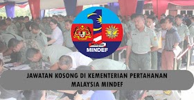 Jawatan Kosong Di Kementerian Pertahanan Malaysia MINDEF