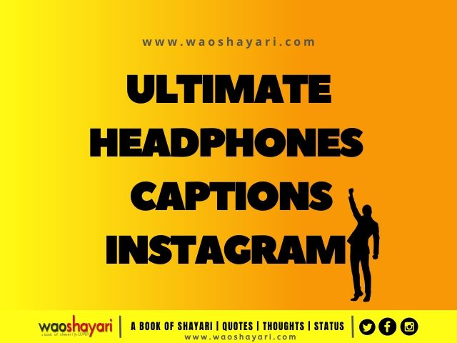 headphones captions for instagram in english