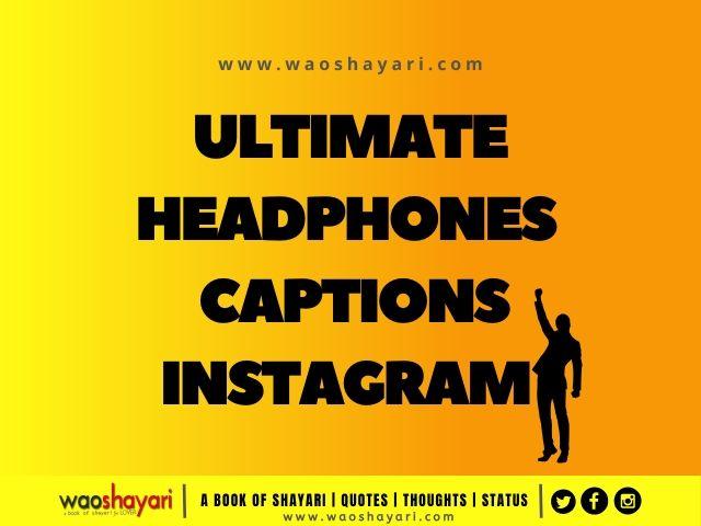 headphones captions for instagram in english