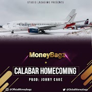 Music: MoneyBagz - Calabar HomeComing
