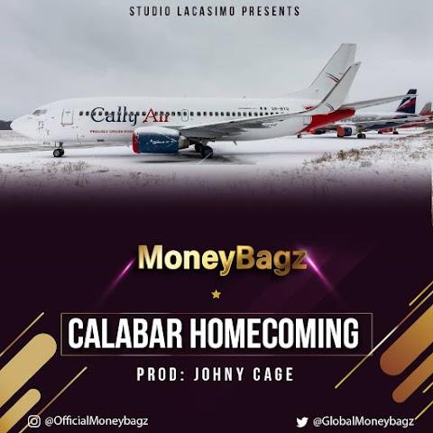 Music: MoneyBagz - Calabar HomeComing