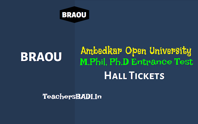 braou m.phil test hall tickets 2018,braou ph.d entrance test hall tickets 2018,braou entrance hall tickets 2018,braouonline entrance hall tickets, braou m.phil and phd admissions
