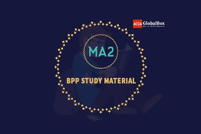 MA2 - Managing Costs and Finances | BPP | STUDY TEXT and EXAM KIT