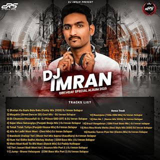 DJ Imran Birthday Special Album 2020