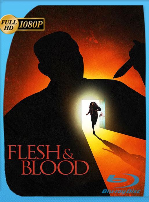 Flesh & Blood (Mi propia sangre) (2018) WEB-DL 1080p Latino [Google Drive] Tomyly
