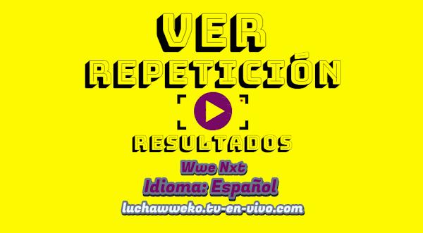Repetición de Wwe Nxt 1 de Abril de 2020 En Español - Ingles Online Full Hd