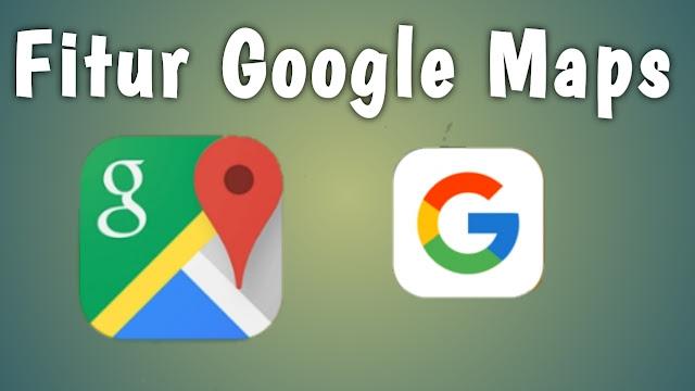 Fitur google maps
