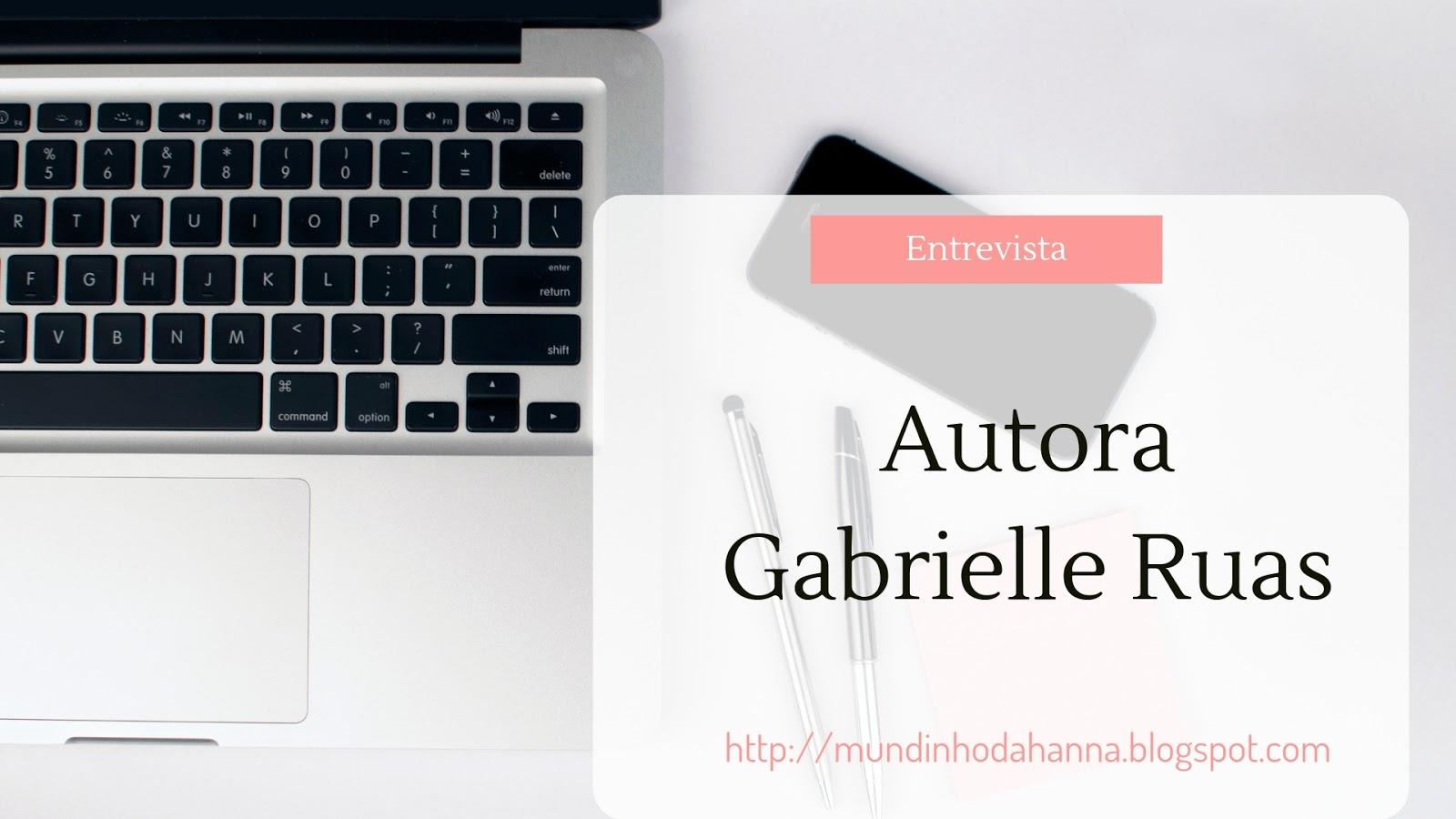 Entrevista com Gabrielle Ruas