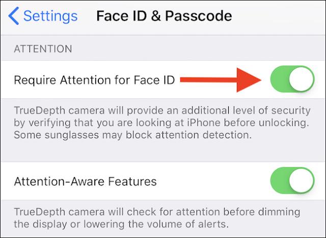 """قم بتبديل مفتاح """"يتطلب الانتباه"""" لـ Face ID إلى وضع """"Off""""."""