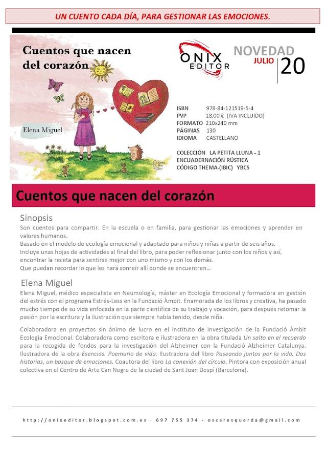 NOVEDADES EDITORIALES: CUENTOS QUEE NACEN CON EL CORAZÓN de Elena Miguel