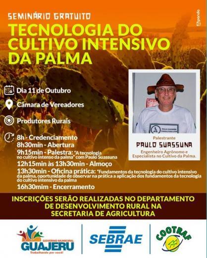 Guajeru: Seminário sobre Cultivo Intensivo da Palma com Paulo Suassuna acontece nesta sexta-feira (11)