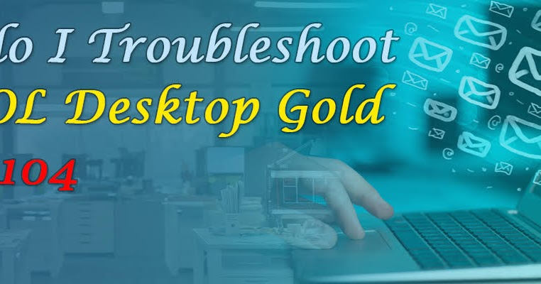 Directory List of Technical Numbers: How do I Troubleshoot the AOL Desktop Gold Error 104
