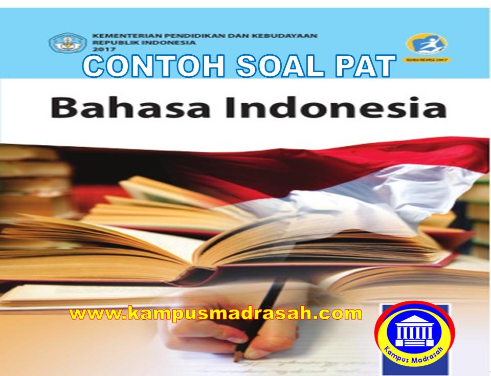 Soal UKK Bahasa Indonesia Semester 2 Kelas 8
