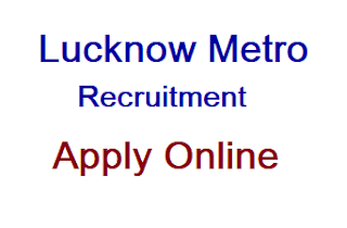 Lucknow Metro (UP Metro )Various Post Online Form 2019, Apply Online, UP Metro Rail Corporation Recruitment 2019