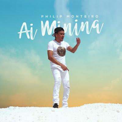 Philip Monteiro - Ai Minina