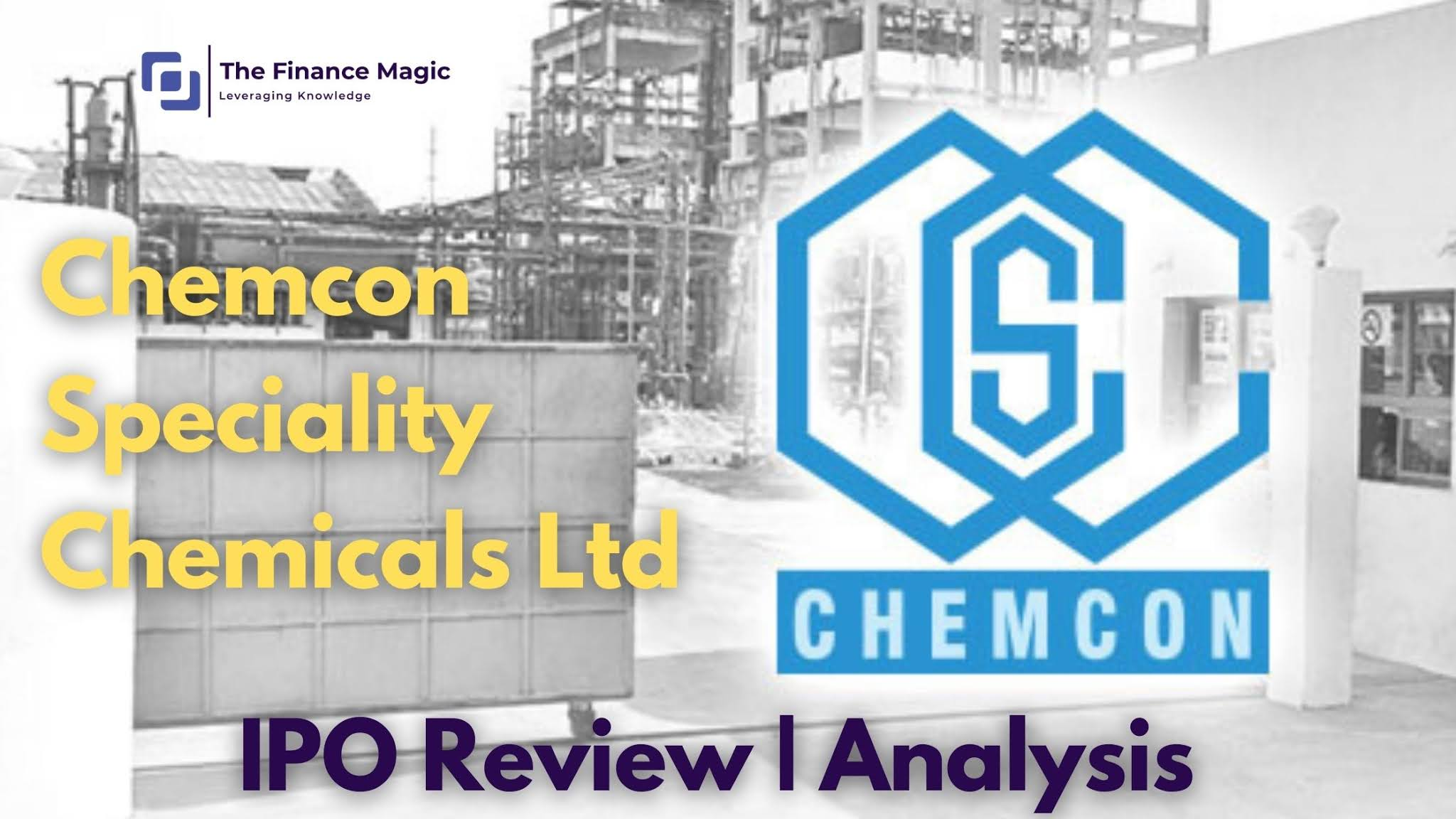 Chemcon Speciality Chemicals Ltd - Company analysis