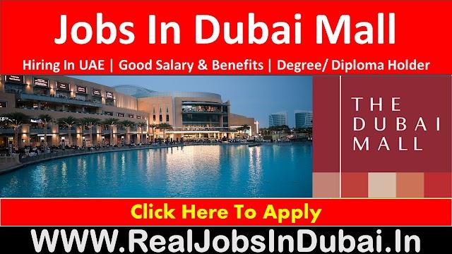 Dubai Mall Hiring Staff In UAE -Dubai 2020