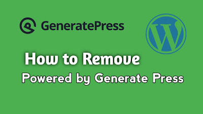 How to remove Powered by GeneratePress copyright? or How to remove Footer Credit from Generate Press themes