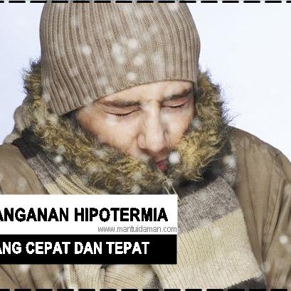 Penanganan Hipotermia yang Tepat dan Cepat, Begini Caranya!