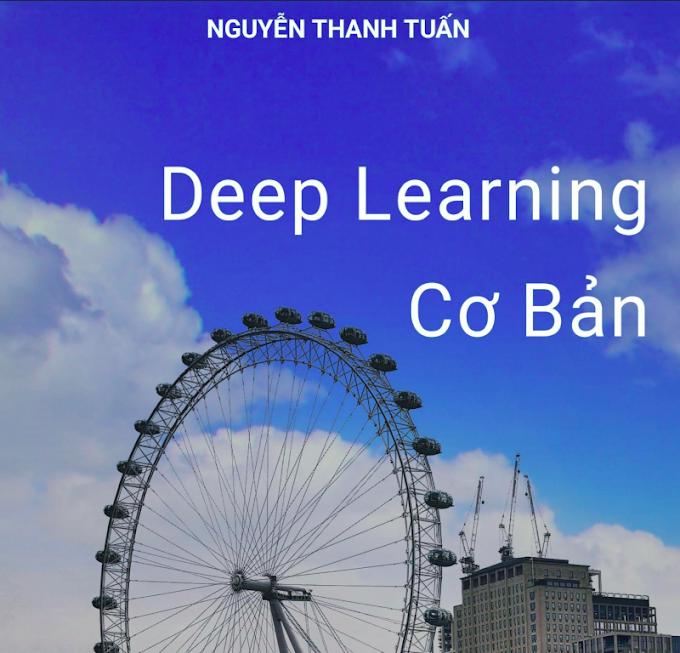 Sách Deep Learning cơ bản - Nguyễn Thanh Tuấn | Book