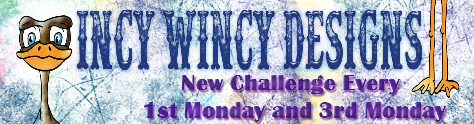 Incy Wincy Designs Challenge - Every 1st and 3rd Monday