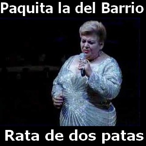 Paquita La Del Barrio Rata De Dos Patas Acordes D Canciones