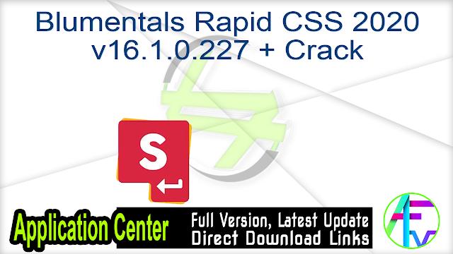 Blumentals Rapid CSS 2020 v16.1.0.227 + Crack