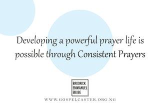 Develop A powerful prayer life