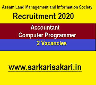 Assam Land Management and Information Society Recruitment 2020 - Accountant/ Computer Programmer
