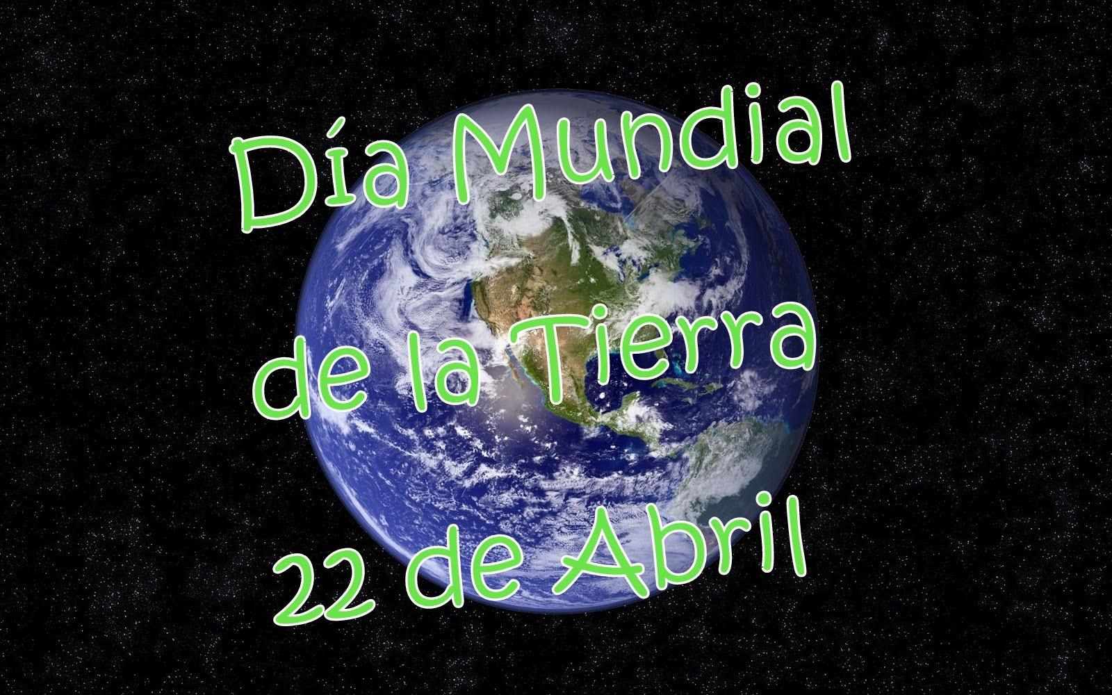 Día Mundial De La Tierra 22 De Abril Frases Para
