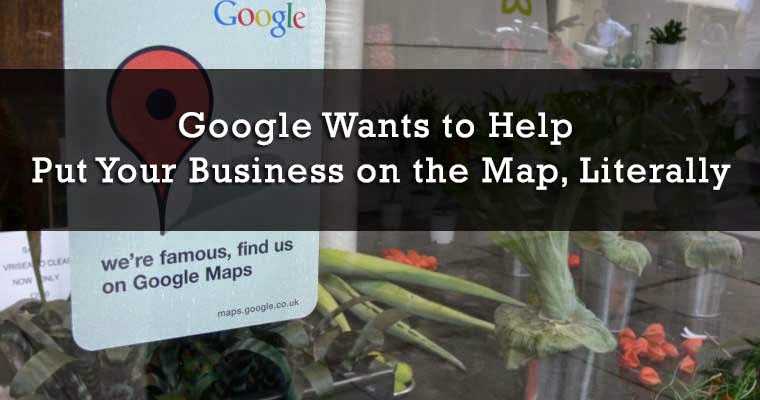 Google Wants to Help Put Your Business on the Map, Literally : eAskme
