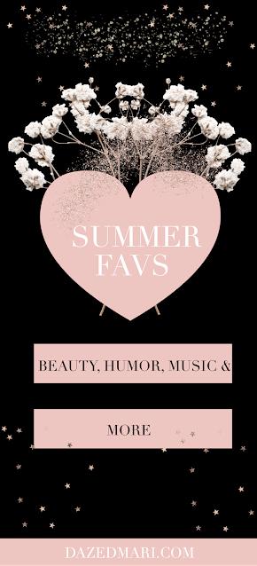 June Favorites | Summer Favorites | Summer Loves