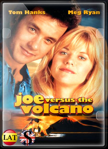 Joe Contra el Volcán (1990) FULL HD 1080P LATINO/INGLES