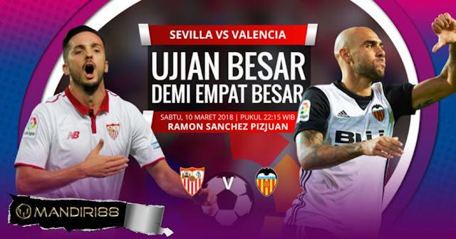 Prediksi Sevilla Vs Valencia, Sabtu 10 Maret 2018 Pukul 22.15 WIB