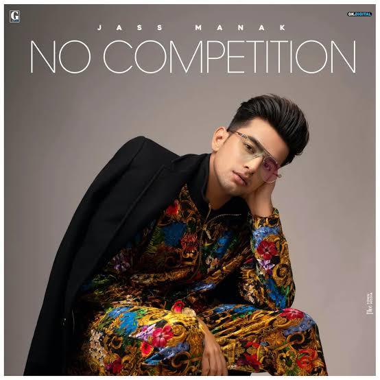No Competition Punjabi Song Lyrics, Sung By Jass Manak.
