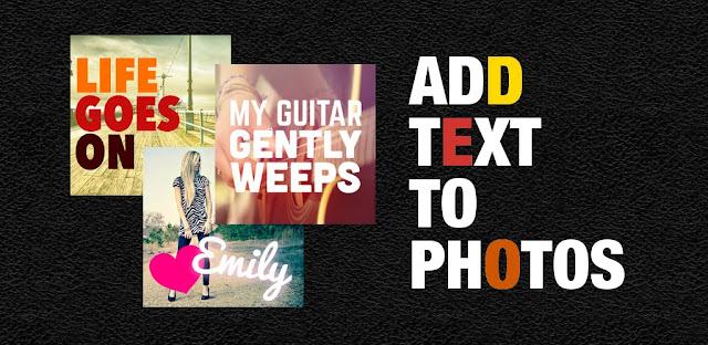 تحميل برنامج Phonto  Text on Photos برنامج بسيط لإضافة نص إلى الصور للأندرويد