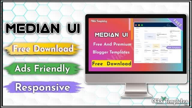 (Orginal) Median UI v1.4 Blogger Template Download - Nikk Templates