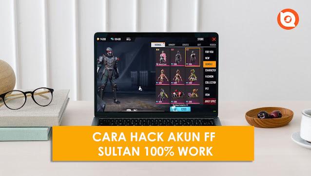 Cara Hack Akun FF Sultan Apk Terbaru 2021