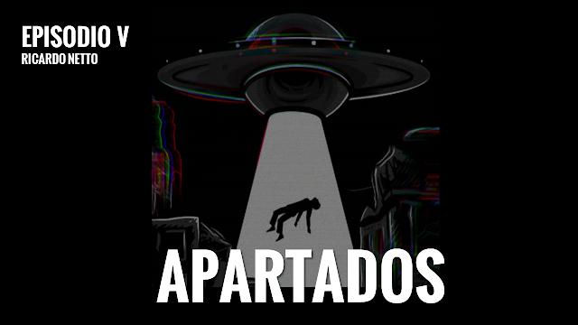APARTADOS - WEB SÉRIE - EPISÓDIO V
