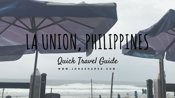 La Union Travel Guide by Jona Shares