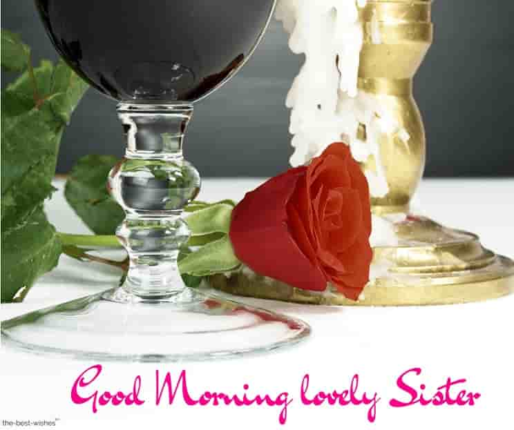 good morning lovely sister