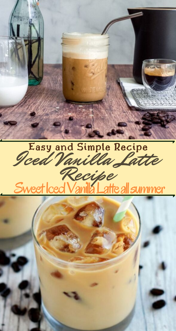 Iced Vanilla Latte Recipe  #healthydrink #easyrecipe #cocktail #smoothie