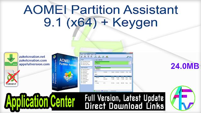 AOMEI Partition Assistant 9.1 (x64) + Keygen