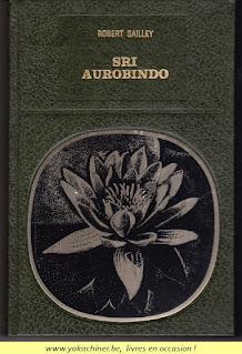 Robert Sailley, Sri Aurobindo, 1977