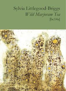 Wyrd Britain reviews Wild Marjoram Tea by Sylvia Littlegood-Briggs from Broodcomb Press.