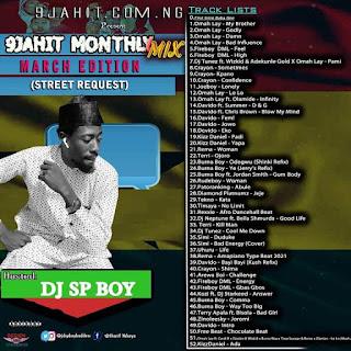 MIXTAPE: Dj Sp Boy – 9jahit Monthly Mix (Street Request) March Edition